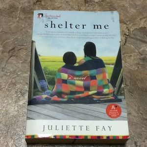 Shelter Me by Juliette Fay